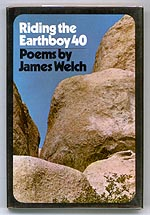 Riding the Earthboy40 by James Welch