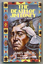 James Welch Death of Jim Loney